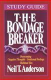 The Bondage Breaker Study Guide, Anderson, Neil T., 0890819963