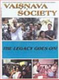 The Legacy Goes On : Vaisnava Society 2, , 0965089967