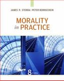 Morality in Practice, Sterba, James and Bornschein, Peter, 1133049966