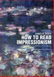 How to Read the Impressionists, James Rubin, 1419709968