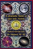 A Scientific Tafsir of Qur'anic Verses; Interplay of Faith and Science, Muneer Al-Ali, 148016996X