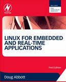 Linux for Embedded and Real-Time Applications, Abbott, Doug, 0124159966