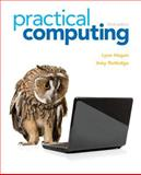 Practical Computing, Hogan, Lynn and Rutledge, Amy, 0132839962