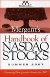 Mergent's Handbook of NASDAQ Stocks : Summer 2007, Mergent Inc, 0470119969