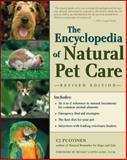 The Encyclopedia of Natural Pet Care, Puotinen, C. J., 0658009966