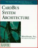 CardBus System Architecture, Anderson, Don and Shanley, Tom, 0201409976