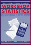 Workshop Statistics : Discovery Through Data and the Graphing Calculator, Rossman, Allan J. and Von Oehsen, Barr, 0387949976