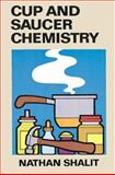 Cup and Saucer Chemistry, Nathan Shalit, 0486259978