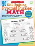 50 Skill-Building Pyramid Puzzles - Math - Grades 2-3, Immacula A. Rhodes, 0545279976