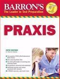 Barron's PRAXIS, Robert D. Postman, 0764139975