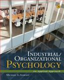 Industrial/Organizational Psychology : An Applied Approach, Aamodt, Michael G., 1111839972