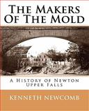 The Makers of the Mold, Kenneth Newcomb, 145645997X