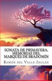 Sonata de Primavera. Memorias Del Marqués de Bradomín, Ramón del Valle-Inclán, 1500699977
