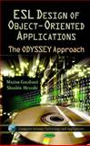 Esl Design of Object-Oriented Applications : The Odyssey Approach, Goudarzi, Maziar, 1613249977