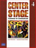 Center Stage : Grammar to Communicate 4 (international Version), Bonesteel, Lynn and Eckstut, Samuela, 0132409976