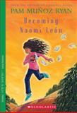 Becoming Naomi Leon, Pam Muñoz Ryan, 0439269970