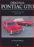 Original Pontiac GTO, 1964-1974, Thomas A. DeMauro, 0760309973