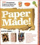 Paper Made!, Kayte Terry, 0761159975