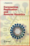 Coronavirus Replication and Reverse Genetics, , 364205997X