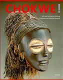 Chokwe! : Art and Initiation among Chokwe and Related Peoples, , 3791319973