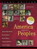 America and Its Peoples Vol. 2 : A Mosaic in the Making: from 1865, Martin, James Kirby and Roberts, Randy, 0321419979