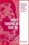 Oxygen Transport to Tissue XXX, Liss, Per, 0387859977