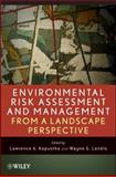 Environmental Risk Assessment and Management from a Landscape Perspective, , 0470089970