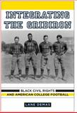 Integrating the Gridiron, Lane Demas, 0813549973