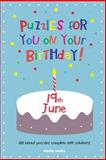 Puzzles for You on Your Birthday - 19th June, Clarity Media, 149757997X