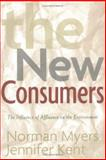 The New Consumers, Norman Myers and Jennifer Kent, 1559639970