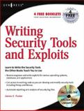 Writing Security Tools and Exploits, Liu, Vincent and Foster, James C., 1597499978