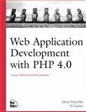 Web Application Development with PHP 4.0, Till Gerken and Tobias Ratschiller, 0735709971