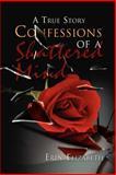 Confessions of a Shattered Mind, Erin Elizabeth, 1465339973