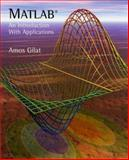 MATLAB : An Introduction with Applications, Gilat, Amos, 0471439975