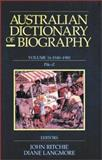 Australian Dictionary of Biography - Pik-Z, 1940-1980, Ritchie, John and Langmore, Diane, 0522849970