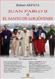 Juan Pablo II o el Santo de Los Jovenes, Santo Juan Santo Juan Pablo II, 1499609973