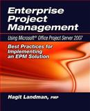 Epm Using Microsoft Project Server 2007, Landman, 1932159975