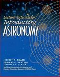 Lecture Tutorials for Introductory Astronomy, Adams, Jeff and Prather, Edward E., 0131479970