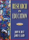 Research in Education, Best, John W. and Kahn, James V., 0205349978