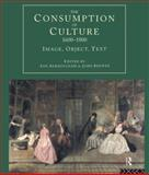 Consumption of Culture, 1600-1800 : Image Object Text, , 0415159970
