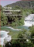 Valuing Mediterranean Forests : Towards Total Economic Value, Merlo, Maurizio, 0851999972