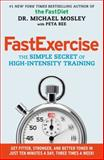 FastExercise, Michael Mosley, 1476759979