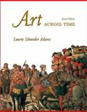 Art Across Time, Adams, Laurie Schneider, 0072449977