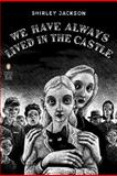We Have Always Lived in the Castle, Shirley Jackson, 0143039970