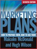 Marketing Plans, Malcolm McDonald and Hugh Wilson, 0470669977