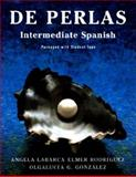 De Perlas : Intermediate Spanish, Rodriquez, Elmer A. and Labarca, Angela, 0471109975