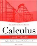 Calculus : Single Variable, Hughes-Hallett, Deborah and Gleason, Andrew M., 0471659975