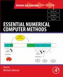 Essential Numerical Computer Methods, , 0123849977