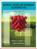 Materials Science and Engineering : An Introduction, Callister, William D. and Rethwisch, David G., 0470419970