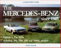 Mercedes-Benz since 1945, James Taylor, 0900549971